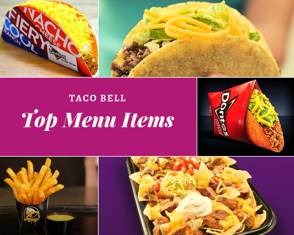 Five Most Popular Menu Items of Taco Bell
